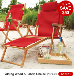 Buy 2, SAVE $50 - Folding Wood & Fabric Chaise - $199.99 each