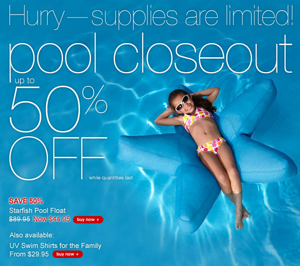 Pool Closeout up to 50% OFF