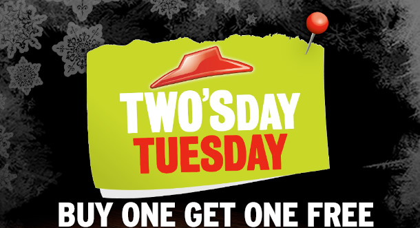 TWO'SDAY TUESDAY BUY ONE GET ONE FREE