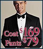 Coat $169, Pants $79