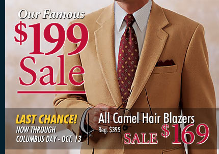 Our Famous $199 Sale - Entire Stock of Camel Hair Blazers - Sale $169