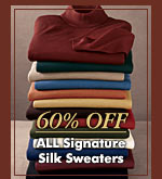 60% OFF - ALL Signature Silk Sweaters