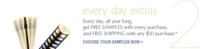 every day extras. Choose Your Samples Now