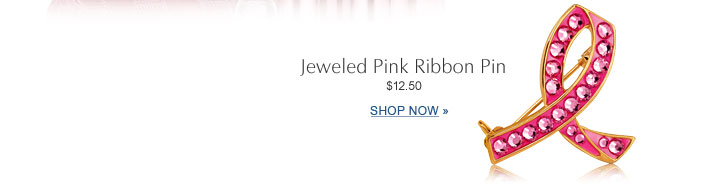 Jeweled Pink Ribbon Pin  $12.50  SHOP NOW »