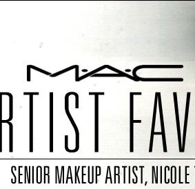 M.A.C ARTIST FAVES Senior Makeup Artist, Nicole T