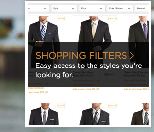 >> SHOPPING FILTERS Easy access to the styles you're looking for