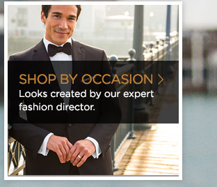 >> SHOP BY OCCASION Looks created by our expert fashion director