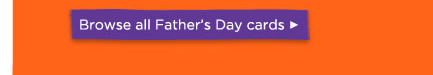 Click here to browse all Father's Day cards: