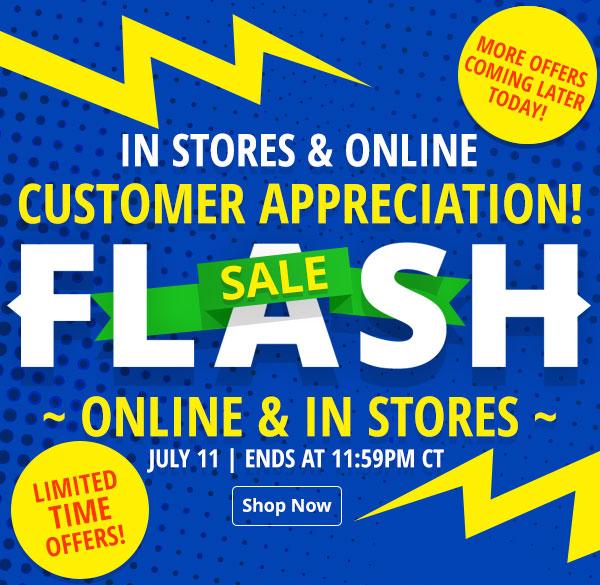 Flash Sale Customer Appreciation In-Store & Online