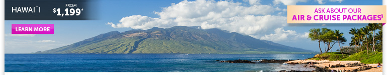 Hawaii from $1,199 -- Learn More