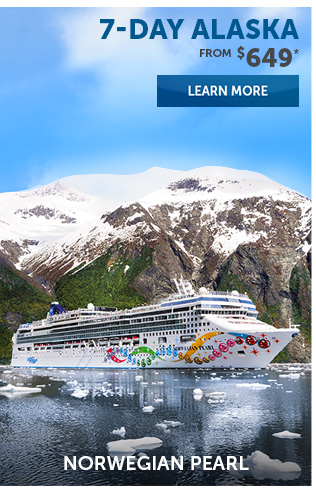 7- Day Alaska On Norwegian Pearl From $649. Learn More.