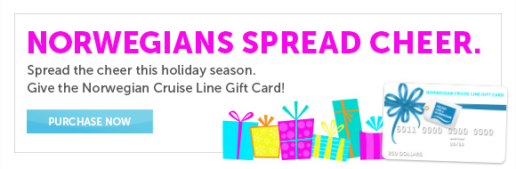 Norwegians Spread Cheer. Give the Norwegian Cruise Line Gift<br /><br /><br /> Card.